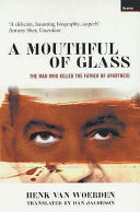 A Mouthful of Glass South African Parliament Demitrios Tsafendas Walked Up To