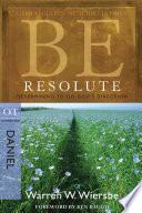 Be Resolute  Daniel