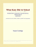 What Katy Did at School  Webster s Chinese Traditional Thesaurus Edition