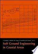 Soft Ground Engineering In Coastal Areas
