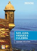 Moon San Juan  Vieques   Culebra
