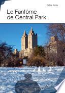 Le fantôme de Central Park
