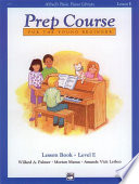 Alfred s Basic Piano Prep Course  Lesson Book E