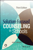 Solution Focused Counseling In Schools