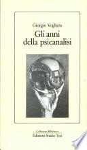 Gli anni della psicanalisi