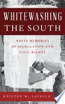 Whitewashing the South