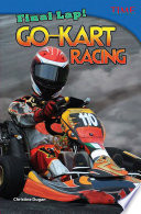 ¡Última vuelta! Carreras de kartings (Final Lap! Go-Kart Racing) The Road This Exciting Spanish Translated Nonfiction