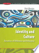 Identity And Culture  Narratives Of Difference And Belonging Book PDF