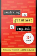 Analyzing the Grammar of English Of The Indispensable Elements Of English