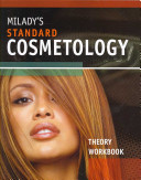 Milady s Standard Cosmetology Theory Workbook