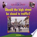 Should the High Street be Closed to Traffic