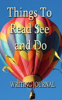 Things to Read See and Do