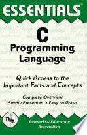 C Programming Language Essentials