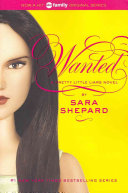 Pretty Little Liars #8: Wanted by Sara Shepard