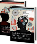 The Oxford Handbook of Cognitive Neuroscience  Two Volume Set