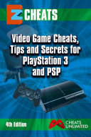 Video Game Cheats  Tips and Secrets For PlayStation 3   PSP   4th edition