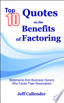Top 10 Quotes on the Benefits of Factoring