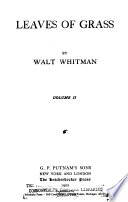 The Complete Writings of Walt Whitman  Leaves of grass