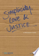 Simplicity Love and Justice