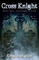 download ebook cross knight: shadows rising (book one) pdf epub
