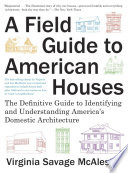 A Field Guide to American Houses Book PDF