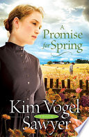 A Promise for Spring  Heart of the Prairie Book  3