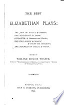The Best Elizabethan Plays Book PDF