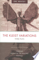 The Kleist Variations : his heaven, all's right with the...