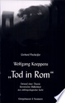 """Wolfgang Koeppens """"Tod in Rom"""""""
