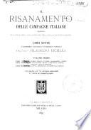 Il risanamento delle campagne italiane rispetto alla malaria  all agricoltura  alla colonizzazione
