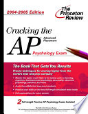 Cracking the AP Psychology Exam  2004 2005 Edition