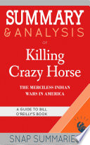Summary Analysis Of Killing Crazy Horse