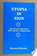 Utopia in Zion