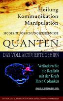 Quanten Heilung Kommunikation Manipulation