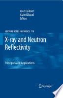 X ray and Neutron Reflectivity