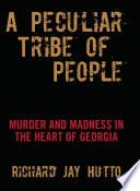 Peculiar Tribe of People