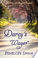 Darcy s Wager  A Pride and Prejudice Variation