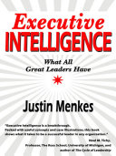 Executive Intelligence Successful Managers And A Detailed Explanation Of How