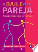El Baile De La Pareja The Dance Of A Couple