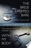 The Bride Stripped Bare Set  The Bride Stripped Bare   With My Body
