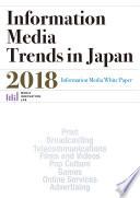 Information Media Trends In Japan 2018