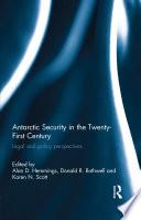 Antarctic Security In The Twenty First Century