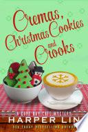 Cremas  Christmas Cookies  and Crooks