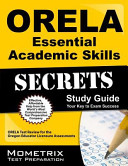 ORELA Essential Academic Skills Secrets Study Guide