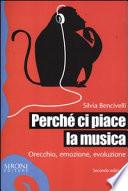 Perch   ci piace la musica  Orecchio  emozione  evoluzione