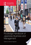 Routledge Handbook of Japanese Business and Management