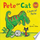 Pete the Cat  Cavecat Pete