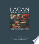 Lacan on Madness