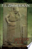 Medusa   s Cause