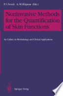 Noninvasive Methods for the Quantification of Skin Functions